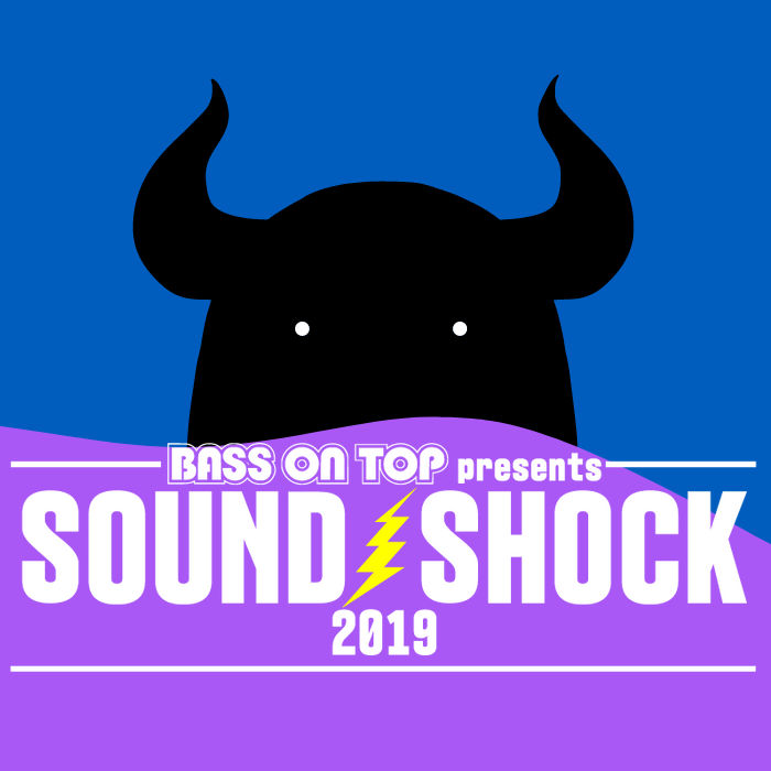 【BASS ON TOP presents SOUNDSHOCK2019】